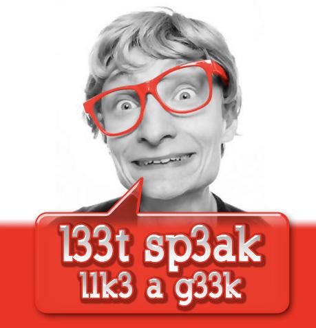 Apprenez à parler le langage GEEK