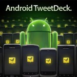 Tweetdeck pour Android